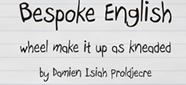 Bespoke English